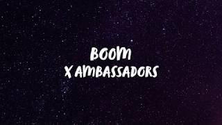 X Ambassadors - BOOM (Lyrics) | Panda Music