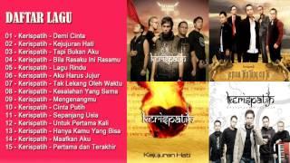 15 HITS LAGU KERISPATIH TERPOPULER   LAGU INDONESIA TERBARU 2017
