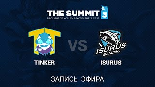 TTinker vs isurus eSports, game 1