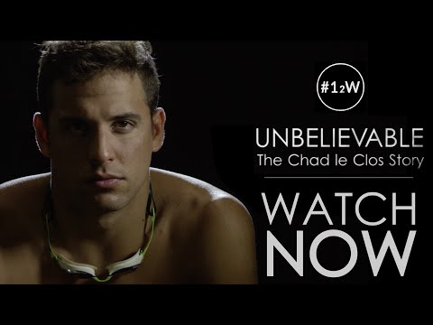 Unbelievable: The Chad Le Clos Story - Official Documentary (2016)