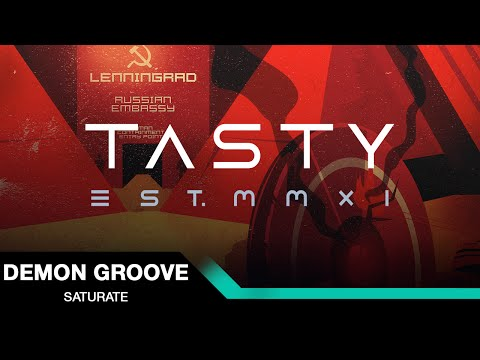 Demon Groove - Saturate [Tasty Release]