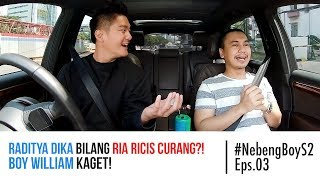 Video #NebengBoy S2 Eps 3 - Raditya Dika bilang Ria Ricis curang?! Boy William kaget! MP3, 3GP, MP4, WEBM, AVI, FLV Mei 2019