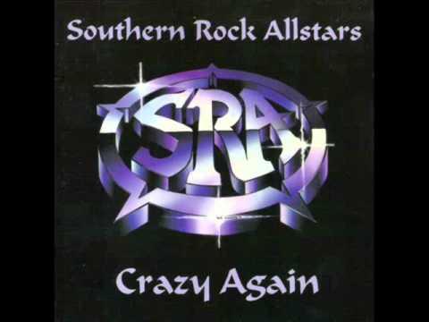 Southern Rock AllStars - Crazy Again