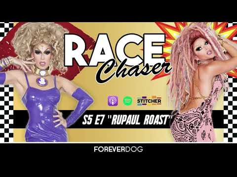 "RACE CHASER S5E7 ""RuPaul Roast"" (Willam, Alaska)"