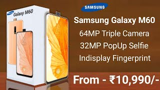 Samsung Galaxy M60 - 64MP Camera, Launch Date In India, Price, Specs, First Look
