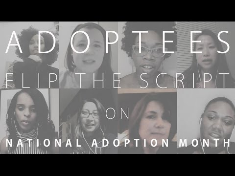 """Adoptees """"Flip The Script"""" on National Adoption Month (Extended Version)"""