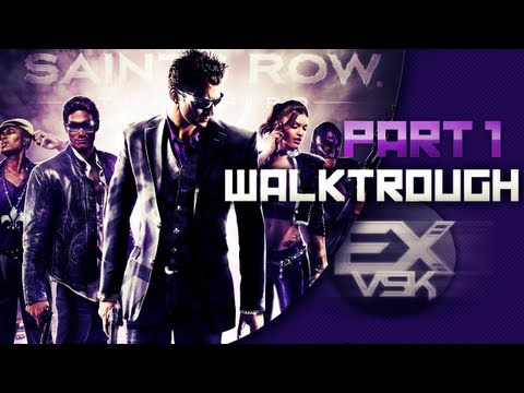 Saints Row The Third Walkthrough Commenté Partie 1 [FR][HD]