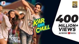 Nonton Kar Gayi Chull   Kapoor   Sons   Sidharth Malhotra   Alia Bhatt   Badshah   Amaal Mallik  Fazilpuria Film Subtitle Indonesia Streaming Movie Download