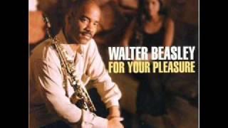 WALTER BEASLEY - DO YOU WANNA DANCE