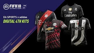 FIFA 18   Exclusive Digital 4th Kits ft. Manchester United, Real Madrid C.F., Juventus, FC Bayern