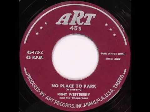 Kent Westberry - No Place To Park