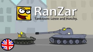 Tanktoon - Cartoons based on video game World of Tanks. Short funny tank stories. English mirror or plagasRZ channel. Lowe and Hotchy. RanZar.