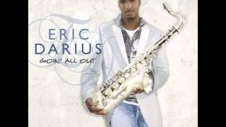 Download Lagu Eric Darius – Goin All Out Mp3
