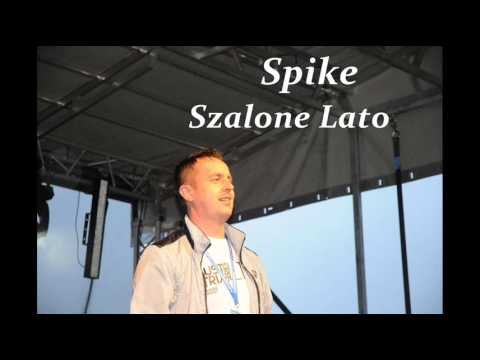 SPIKE - Szalone lato (audio)