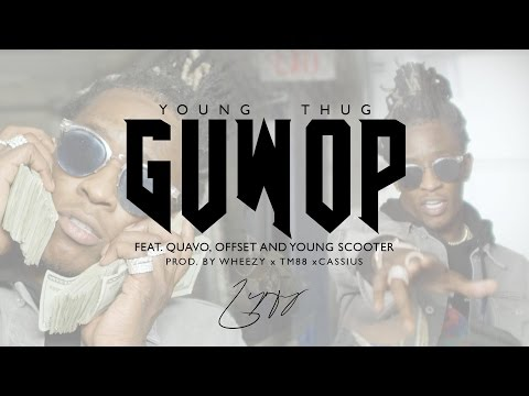 Guwop (Feat. Quavo, Offset & Young Scooter)