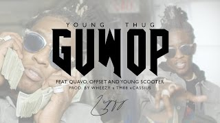 Video Young Thug - Guwop feat. Quavo, Offset, and Young Scooter [Official Video] MP3, 3GP, MP4, WEBM, AVI, FLV April 2018