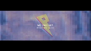 Felix Cartal - Get What You Give [Lyric Video]