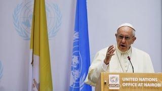 Papa na ONU em Nairóbi: mudanças climáticas são desafio para humanidade