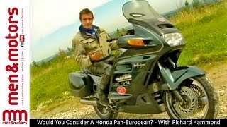 4. Would You Consider A Honda Pan-European? - With Richard Hammond