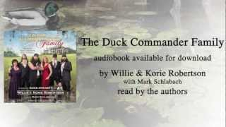 Willie & Korie Robertson on The Duck Commander Family Audiobook