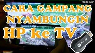 Video CARA MEMAKAI ANYCAST / CARA MEMAKAI EZ CAST MP3, 3GP, MP4, WEBM, AVI, FLV Desember 2018
