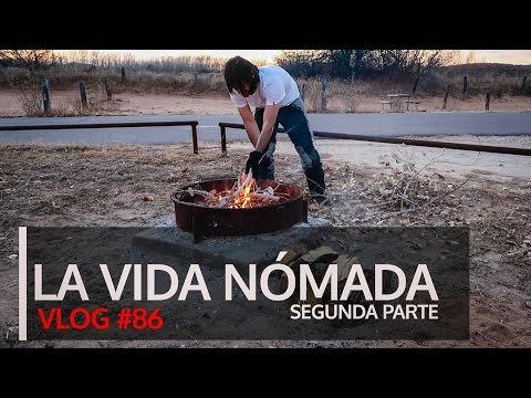 La vida nómada, segunda parte. vlog 86