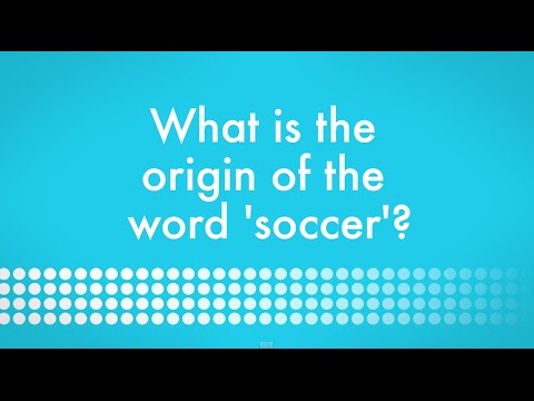 What Is The Origin Of The Word 'soccer'?