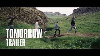 TOMORROW - Trailer - YouTube