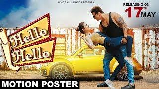 Download Lagu Hello Hello ( Motion Poster) | Prince Narula | Yuvika Chaudhary | White Hill Music Mp3