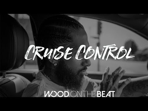 [FREE] Nipsey Hussle X Dom Kennedy Type Beat / Instrumental 2017 - Cruise Control (By WoodOnTheBeat)