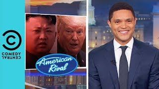 Video Donald Trump And Kim Jong Un's Date Night | The Daily Show With Trevor Noah MP3, 3GP, MP4, WEBM, AVI, FLV Juni 2018