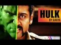 Hulk by Suriya  South Indianised Trailers  Put Chutney waptubes