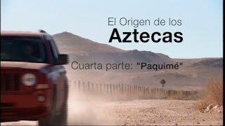Los Aztecas: El Origen (Parte 4,