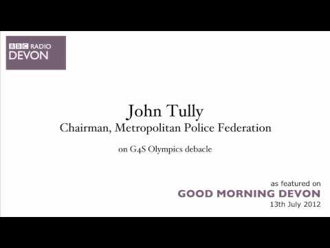 Play Video - John Tully on G4S Olympics debacle - BBC Radio Devon