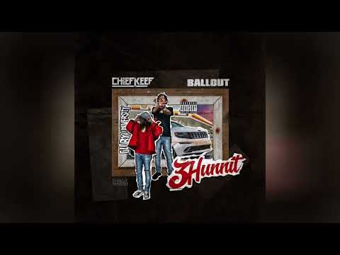 Ballout ft. Chief Keef - 3 Hun Nit (G Herbo 'Who Run it' Remix)