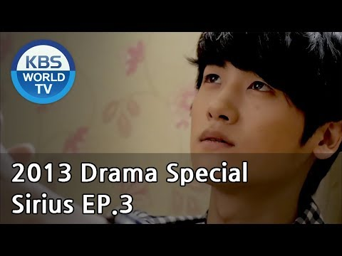 Sirius | 시리우스 Ep.3 [2013 Drama  Special / ENG / 2013.01.20]