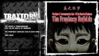 Download Lagu The Viper & Tommyknocker  - The prophecy unfolds (Tha Playah remix) (Traxtorm Records - TRAX 0049) Mp3