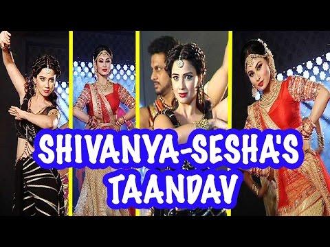 Check out Shivanya and Sesha's Taandav on Naagin