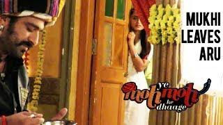 Mukhi Leaves Aru   Yeh Moh Moh Ke Dhaage - Upcoming Twist - Sony TV Serial