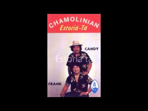 Estoria ta - Chamolinian (Candy & Frank )