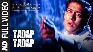 image of Tadap Tadap Ke Full Song   Hum Dil De Chuke Sanam   Salman Khan, Aishwarya Rai