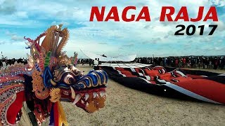 Video NAGA RAJA  (Layang-layang Raksasa) 2017 MP3, 3GP, MP4, WEBM, AVI, FLV Oktober 2017