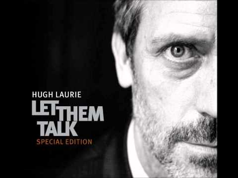 Hallelujah I Love Her So (Song) by Hugh Laurie