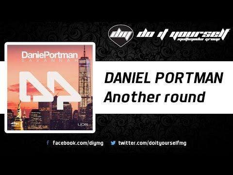 DANIEL PORTMAN - Another round [Official]