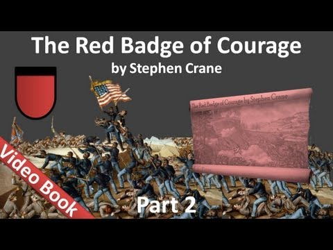 Video Part 2 - The Red Badge of Courage Audiobook by Stephen Crane (Chs 07-12) download in MP3, 3GP, MP4, WEBM, AVI, FLV January 2017