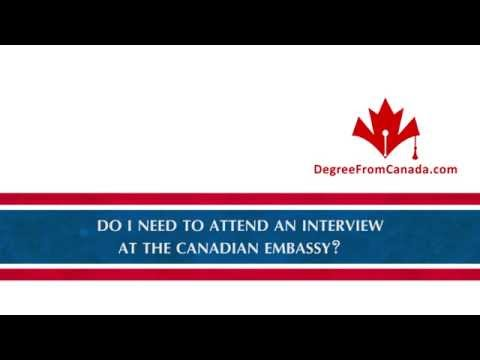 Do I need to attend an interview at the Canadian Embassy?