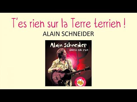 Alain Schneider - T'es rien sur la terre, terrien - chanson pour enfant