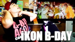 Video iKON - B-DAY MV Reaction MP3, 3GP, MP4, WEBM, AVI, FLV Januari 2019