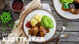 Matprat: Kjøttkaker - Slik Gjør Du Det