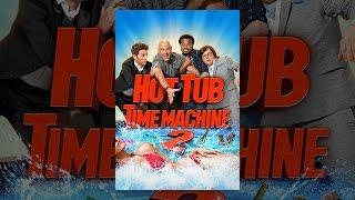 Nonton Hot Tub Time Machine 2 Film Subtitle Indonesia Streaming Movie Download